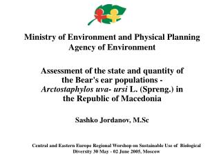 Ministry of Environment and Physical Planning Agency of Environment