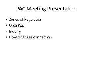 PAC Meeting Presentation