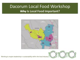 Dacorum  Local Food Workshop Why Is Local  Food Important?
