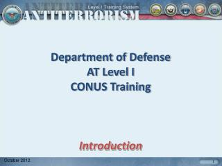 Department of Defense AT Level I  CONUS Training Introduction