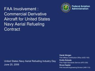 FAA Involvement : Commercial Derivative Aircraft for United States Navy Aerial Refueling Contract