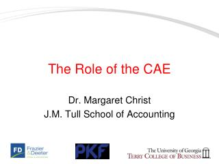 The Role of the CAE