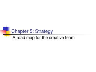 Chapter 5: Strategy