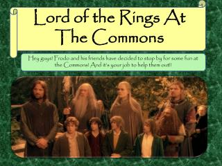 Lord of the Rings At The Commons