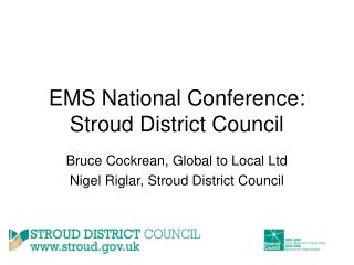 EMS National Conference: Stroud District Council