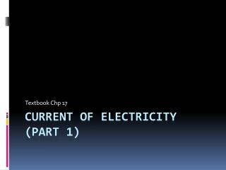 Current of electricity (Part 1)