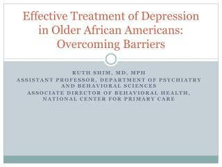 Effective Treatment of Depression in Older African Americans: Overcoming Barriers