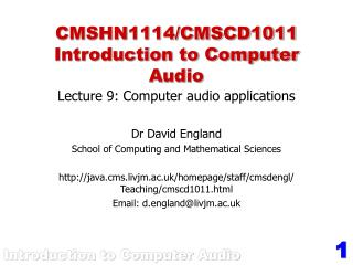CMSHN1114/CMSCD1011 Introduction to Computer Audio
