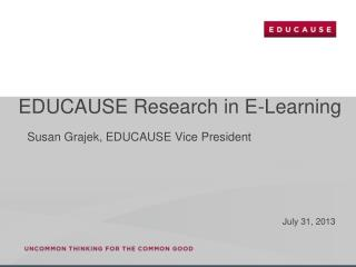 EDUCAUSE Research in E-Learning