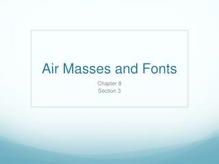Air Masses and Fonts