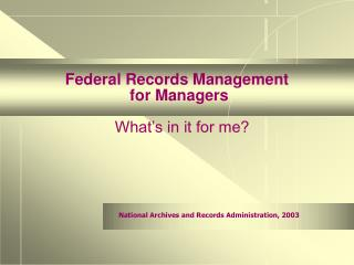 Federal Records Management  for Managers