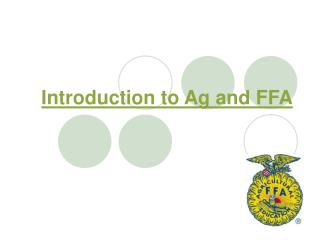 Introduction to Ag and FFA
