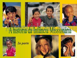 A história da Infância Missionária
