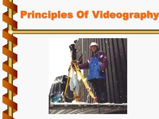 Principles Of Videography