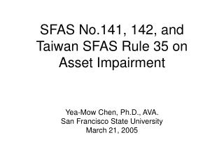 SFAS No.141, 142, and Taiwan SFAS Rule 35 on Asset Impairment