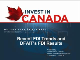 Recent FDI Trends and  DFAIT's FDI Results
