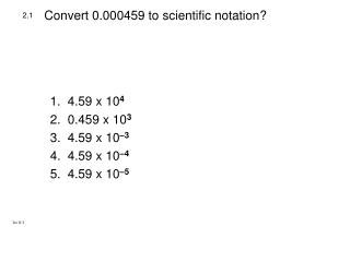Convert 0.000459 to scientific notation?