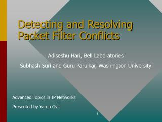 Detecting and Resolving Packet Filter Conflicts