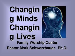 Changing Minds Changing Lives