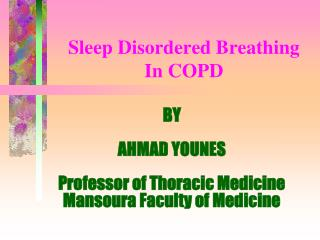 Sleep Disordered Breathing  In COPD