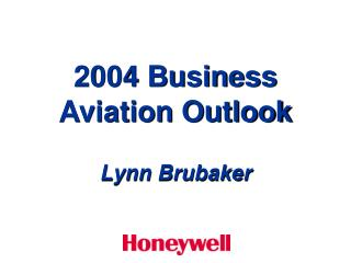 2004 Business Aviation Outlook