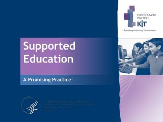 Supported Education A Promising Practice
