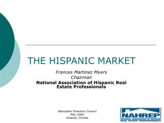 THE HISPANIC MARKET