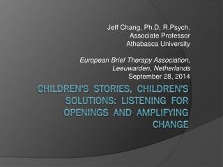 Jeff Chang, Ph.D, R.Psych. Associate Professor Athabasca University