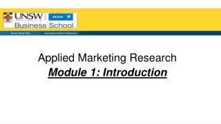 Applied Marketing Research Module 1: Introduction