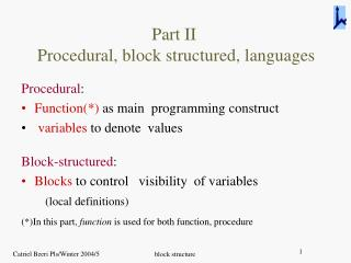 Part II Procedural, block structured, languages