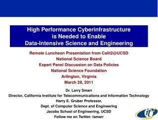 High Performance Cyberinfrastructure  is Needed to Enable  Data-Intensive Science and Engineering