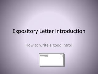 Expository Letter Introduction