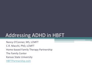Addressing ADHD in HBFT