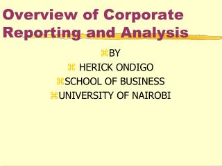 Overview of Corporate Reporting and Analysis