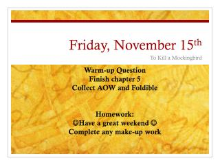 Fri day , November  15 th