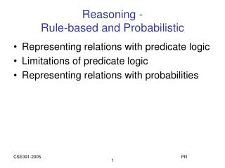 Reasoning - Rule-based and Probabilistic