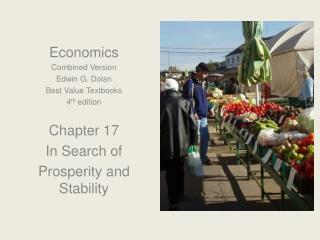 Economics Combined Version Edwin G. Dolan Best Value Textbooks 4 th  edition Chapter 17