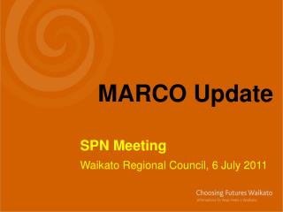 SPN Meeting   	Waikato Regional Council, 6 July 2011