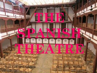 THE SPANISH THEATRE