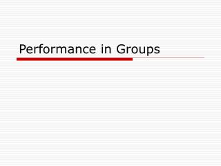 Performance in Groups