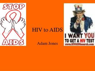 HIV to AIDS