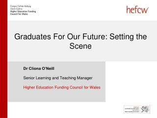 Graduates For Our Future: Setting the Scene