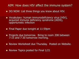 AIM: How does HIV affect the immune system?