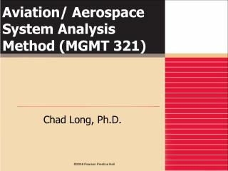 Aviation/ Aerospace System Analysis Method (MGMT 321)
