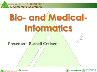 Bio- and Medical-Informatics