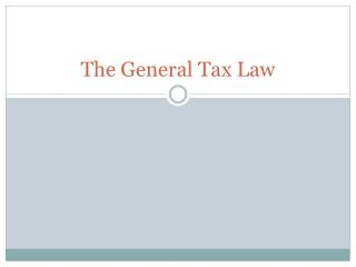 The General Tax Law
