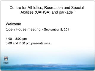 Centre for Athletics, Recreation and Special Abilities (CARSA) and parkade