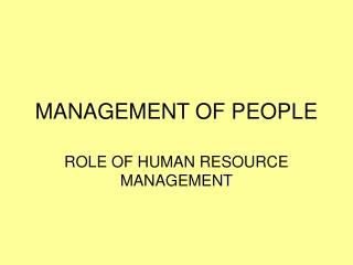 MANAGEMENT OF PEOPLE