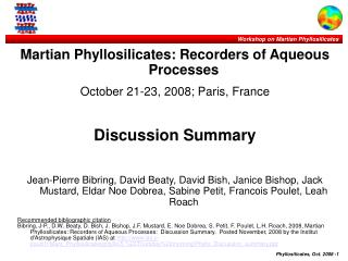 Martian Phyllosilicates: Recorders of Aqueous Processes  October 21-23, 2008; Paris, France