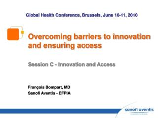 Overcoming barriers to innovation and ensuring access